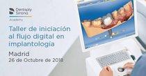 Madrid Taller de iniciación al flujo digital en implantología